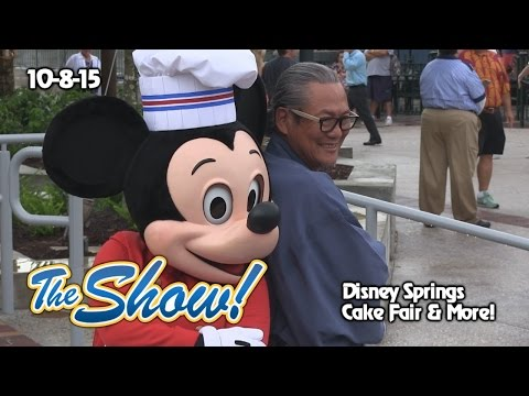 Attractions - The Show - Disney Springs; cake fair; latest news - Oct. 8, 2015