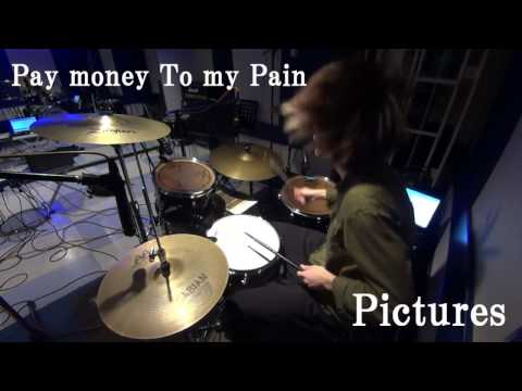 Pay money To my Pain**Pictures [叩いてみた] drum cover