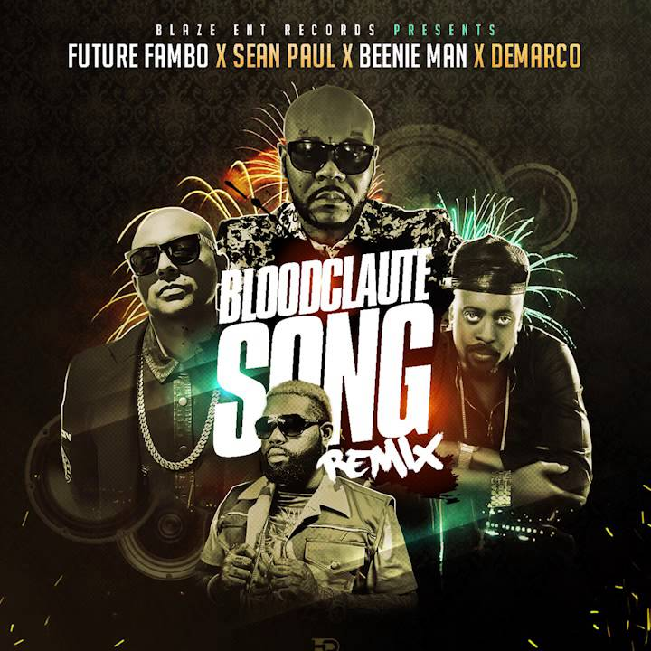 Future Fambo - [Bloodclaute Song Official Remix Audio] Ft. Sean ...