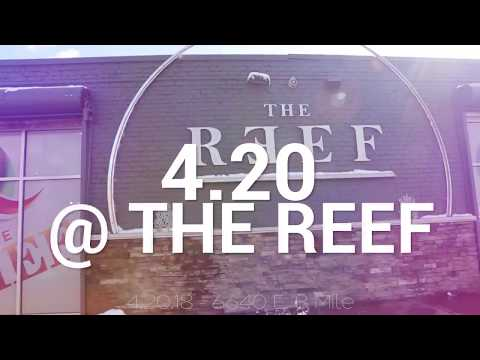 Join us for 4/20 at The REEF feat Moxie & The Clear!