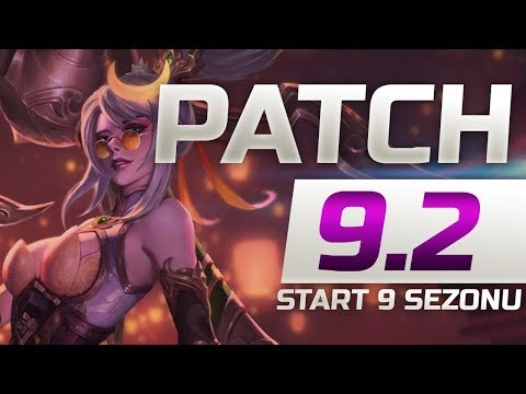OMÓWIENIE ZMIAN W PATCHU 9.2 LEAGUE OF LEGENDS thumbnail