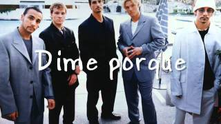 Backstreet Boys I want it that way (traducida al español)