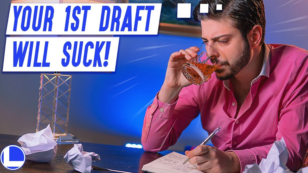 Why Your First Draft SUCKS!! | A Writing Lesson