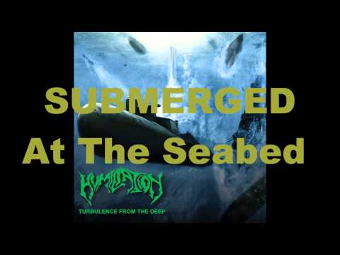 "HUMILIATION - Submerged At The Seabed(Outro) from our 4th Album ""Turbulence From The Deep"" 2013"
