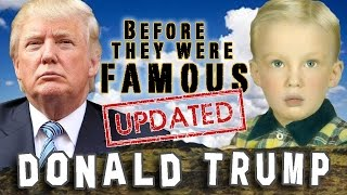 DONALD TRUMP - Before They Were Famous - UPDATED