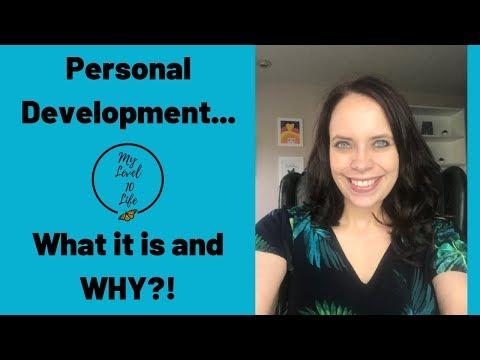 personal-development-●-what-is-it-and-why?-●-growth