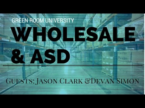 GREEN ROOM HANGOUT - ASD and INTRO TO WHOLESALE