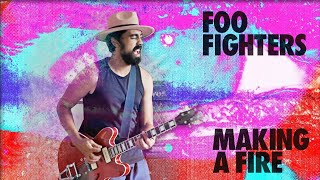 Foo Fighters - Making a Fire - Drey Henrique Guitar Cover