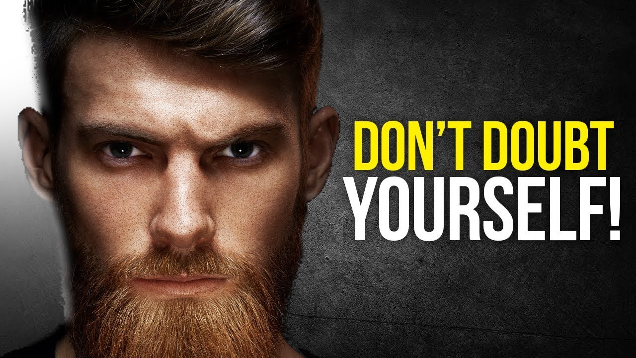 BELIEVE IN YOURSELF - Powerful Motivational Video