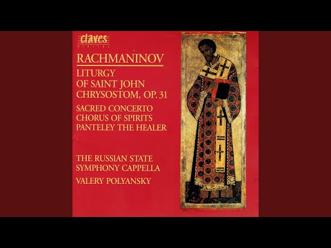 """Liturgy of St. John Chrysostom for Chorus, Op. 31: I. """"The Great Ektenia... """""""