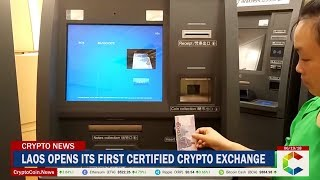 Laos Opens its First Certified Crypto Exchange