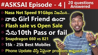 #ASKSAI Ep-4 | My Girl Friend, Note 5 Pro vs Max Pro M1 6gb, Mi A2 Unboxing in India, Nasa Net Speed