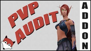 PvP Audit Addon Spotlight - Commentary on RBG addons from twitch/curse - WoW Legion 7.3.5