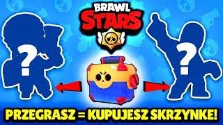 Brawl Stars: 1 SKRZYNIA = 2 POSTACIE! | Przegrasz = KUPUJESZ MEGASKRZYNIE!