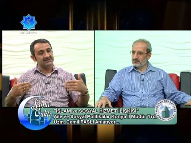 Aile, Sosyal Hizmet ve İslam - Social Work and Islam - Cemil PASLI - M. Emin PARLAKTÜRK -42 Konya Tv