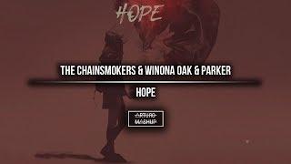 Hope The Chainsmokers Mashup