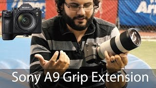 Awesome Sony A9 Accessory DSLR fans will Love - A9/A7 Grip Extension