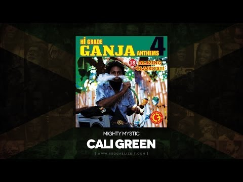 Mighty Mystic - Cali Green (Hi Grade Ganja Anthems 4) VP Records - April 2014