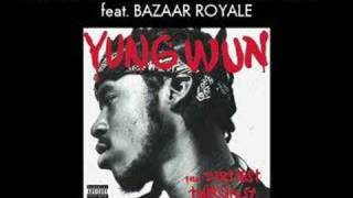 Yung Wun - I Can't Take It No More feat. Bazaar Royale