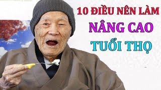 10 Điều Bạn Nên Làm Hàng Ngày Để Sống Khỏe Mạnh Nâng Cąo Tuổi Thọ