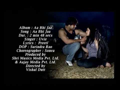 uvie's superhit smashing song aa bhi jaa from  uvie's  album aa bhi jaa