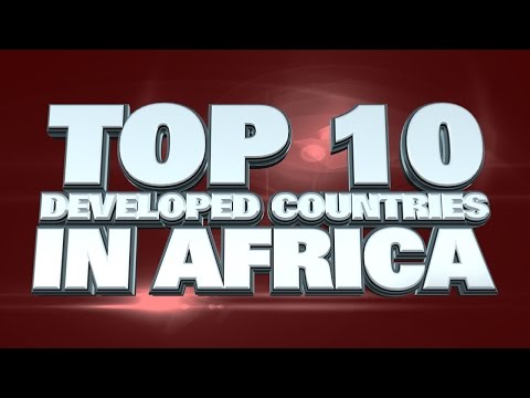 10 Most Developed Countries in Africa 2014