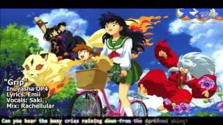 """[TYER] English Inuyasha OP 4 - """"Grip"""" [Ft.Saki]"""