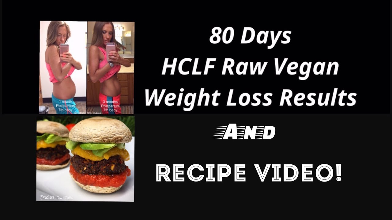 80 days hclf raw vegan weight loss results and recipe video youtube 80 days hclf raw vegan weight loss results and recipe video forumfinder Image collections