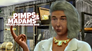 Functional Pimps And Madams   Wicked Perversions Mod Showcase  The Sims 4 Mods
