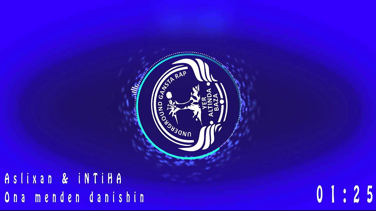 Intiha ft Aslixan (OLD RAP) -  Sənə Səndən Danışım