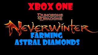 Neverwinter Xbox One Farming Astral Diamonds
