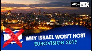 Why Israel won't host Eurovision 2019 and who will?