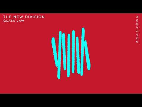 The New Division - Glass Jaw