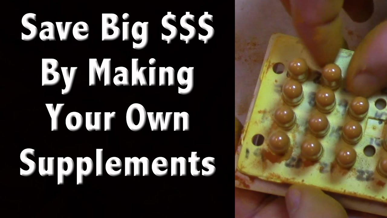 Save Big Money by Making Your Own Supplements - DIY Vitamins for ...