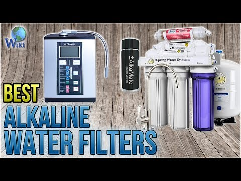 10 Best Alkaline Water Filters 2018