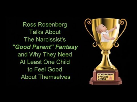 AUDIO UPDATED: Why Narcissist Want to Have Children: The Good Parent Fantasy.  Narcissism Expert