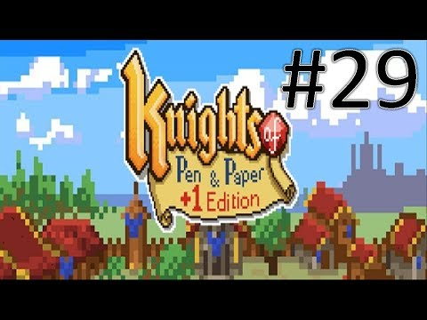 Let's Play Knights of Pen and Paper +1 Edition #29 [Deutsch] Missing No  