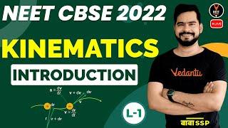 Kinematics Class 11 L1   Introduction   NEET 2022 Preparation   NEET Physics   Sachin Sir