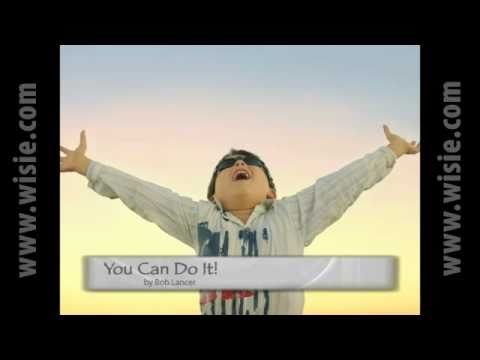 You Can Do It! – Wisie for Children Inspirational Video