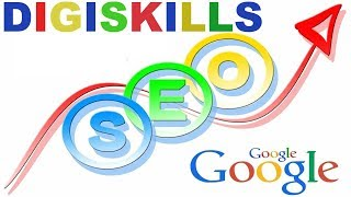 003 - DigiSkills SEO | Getting Started with the Course | How is this Course Structured?