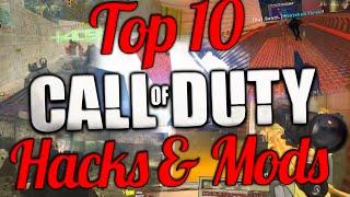TOP 10 CALL OF DUTY HACKS & MODS ! ( BEST COD HACKS )