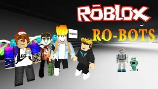 I'M EXPERIMENTING ON ROBOTS / RO-BOTS | Roblox