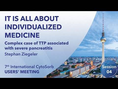 Complex case of TTP associated with severe pancreatitis | Stephan Ziegeler | 7th IUM | Berlin | 2020