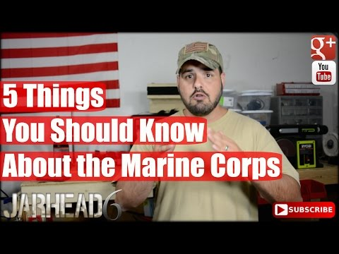5 Things You Should Know About the Marine Corps
