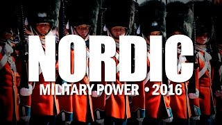 ♛║NORDIC MILITARY POWER • 2016║♛