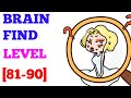 Gambar cover Brain find level 81 82 83 84 85 86 87 88 89 90 solution or walkthrough