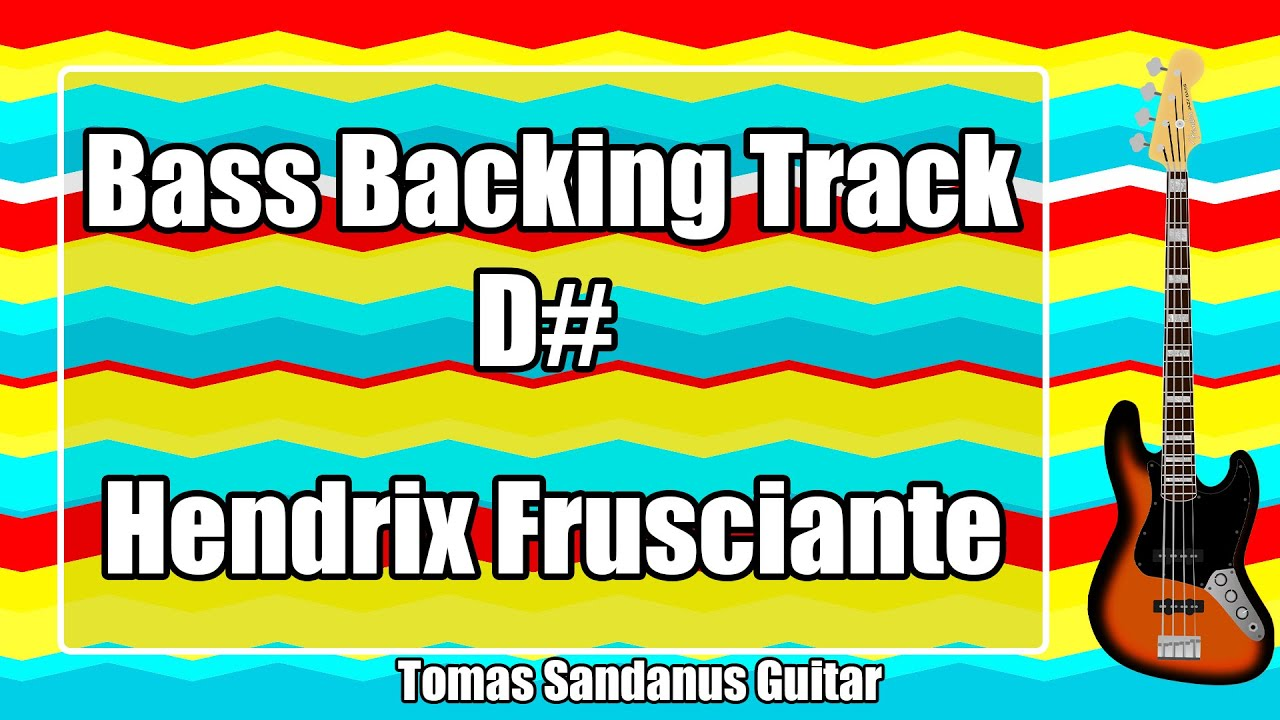 Bass Backing Track in D# - Hendrix Frusciante Retro Vintage Rock Style - NO BASS Jam Backtrack
