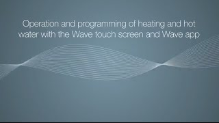 Wave touch screen operation & programming heating Thumbnail
