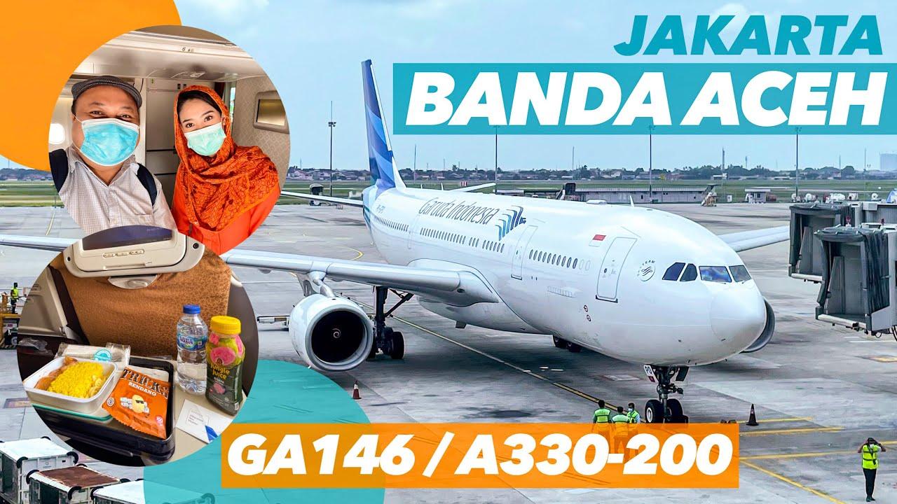 Nyaman Terbang Ke Banda Aceh Dengan Pesawat Widebody Garuda Indonesia A330 200 Flight Ga146 Youtube