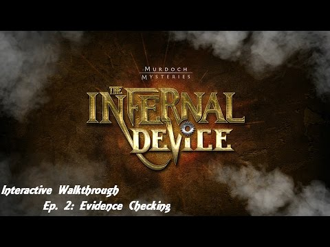 M.M. The Infernal Device interactive  walkthrough Ep. 2: Evidence Checking